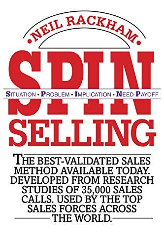 SPIN Selling: Situation Problem Implication Need-Payoff Book Cover