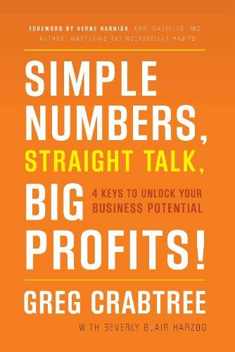 Simple Numbers, Straight Talk, Big Profits Book Cover